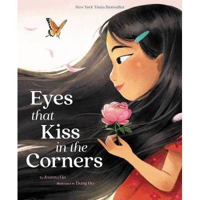 Eyes That Kiss in the Corners - by Joanna Ho (Hardcover)