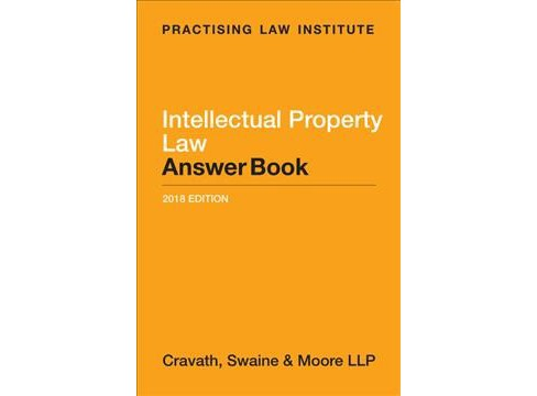 Intellectual Property Law Answer Book (Answer Key) (Paperback) (Cravath Swaine & Moore Llp) - image 1 of 1