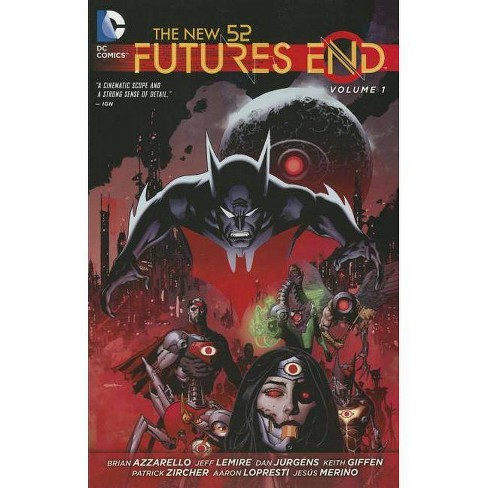 The New 52: Futures End Vol. 1 - by  Jeff Lemire & Brian Azzarello (Paperback) - image 1 of 1