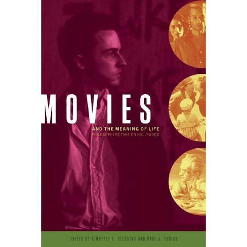 Movies and the Meaning of Life - (Paperback)
