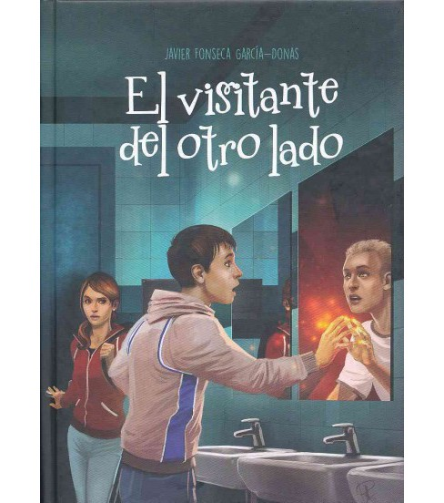 El visitante del otro lado/ The Visitor from the Other Side (Hardcover) (Javier Fonseca Garcia-Donas) - image 1 of 1