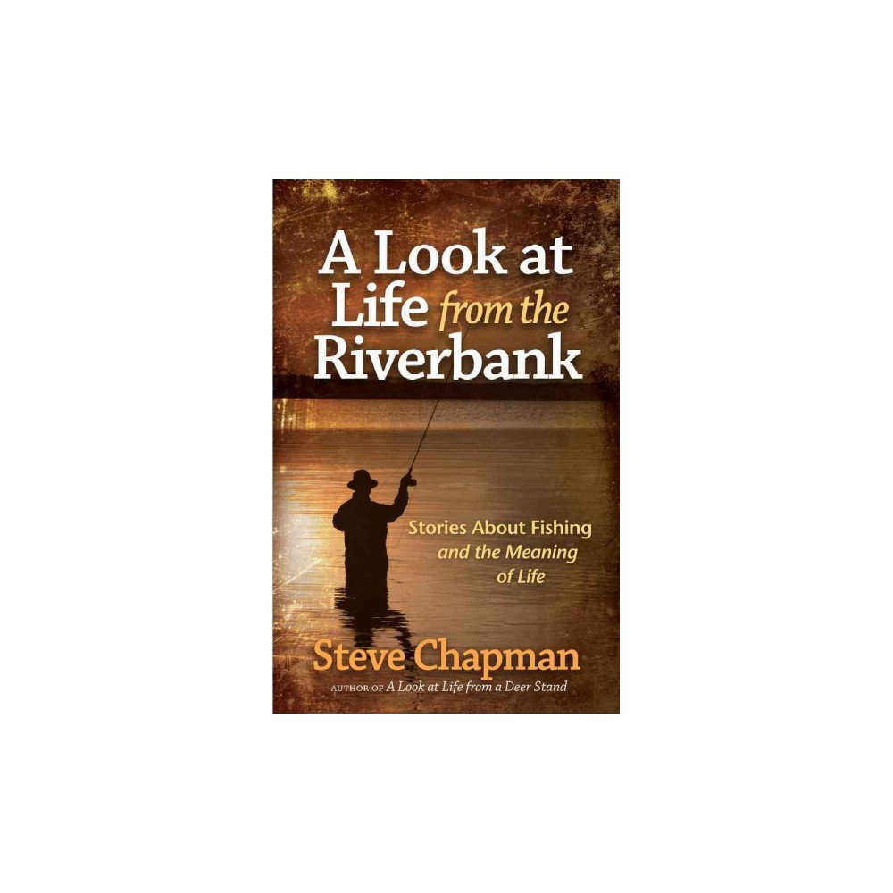 A Look at Life from the Riverbank (Paperback)