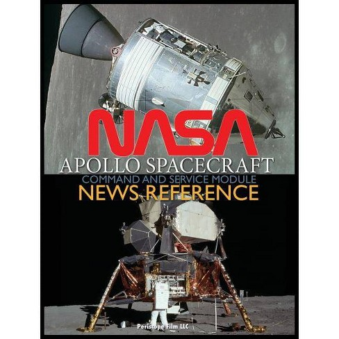 NASA Apollo Spacecraft Command and Service Module News Reference - (Hardcover) - image 1 of 1
