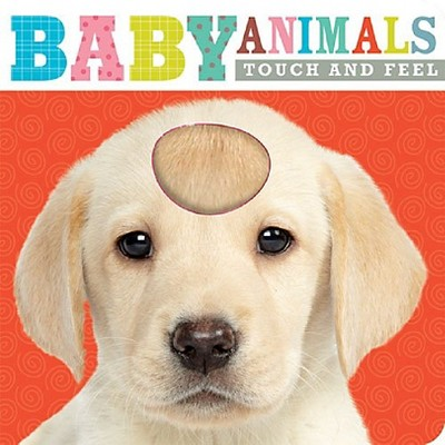 Baby Animals Touch and Feel (Board)by Make Believe Ideas