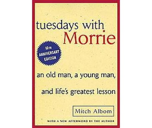 Tuesdays With Morrie (Reprint / Anniversary) (Paperback) by Mitch Albom - image 1 of 1