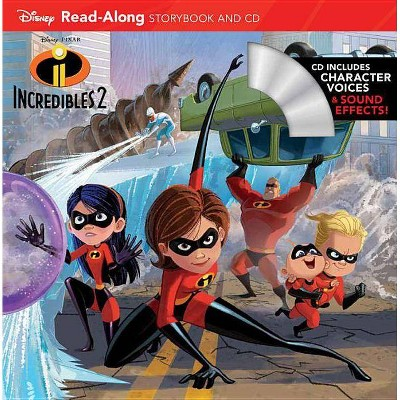 Incredibles 2 Read-Along - (Read-Along Storybook and CD) (Paperback) - by Disney