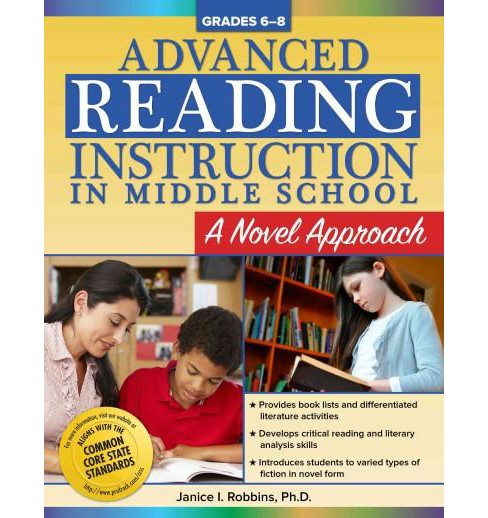 Advanced Reading Instruction in Middle School, Grades 6-8 : A Novel Approach (Paperback) (Ph.D. Janice - image 1 of 1