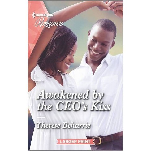 Awakened by the Ceo's Kiss - Large Print by  Therese Beharrie (Paperback) - image 1 of 1