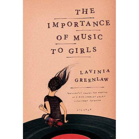 The Importance of Music to Girls - by  Lavinia Greenlaw (Paperback) - image 1 of 1