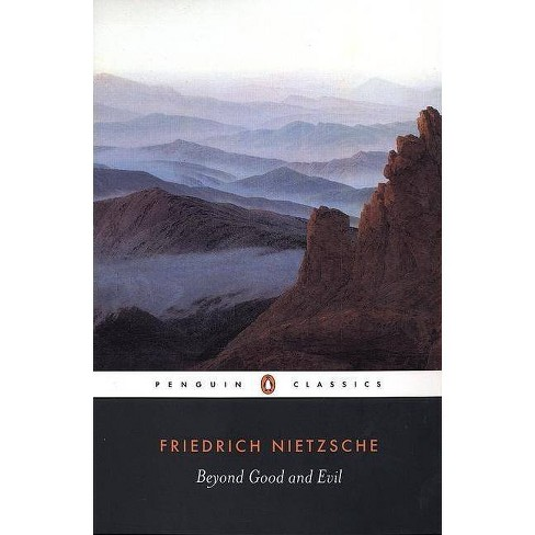 Beyond Good and Evil - (Penguin Classics) by  Friedrich Wilhelm Nietzsche (Paperback) - image 1 of 1