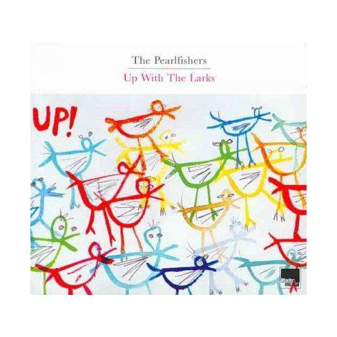 Pearlfishers - Up With The Larks (CD) - image 1 of 1