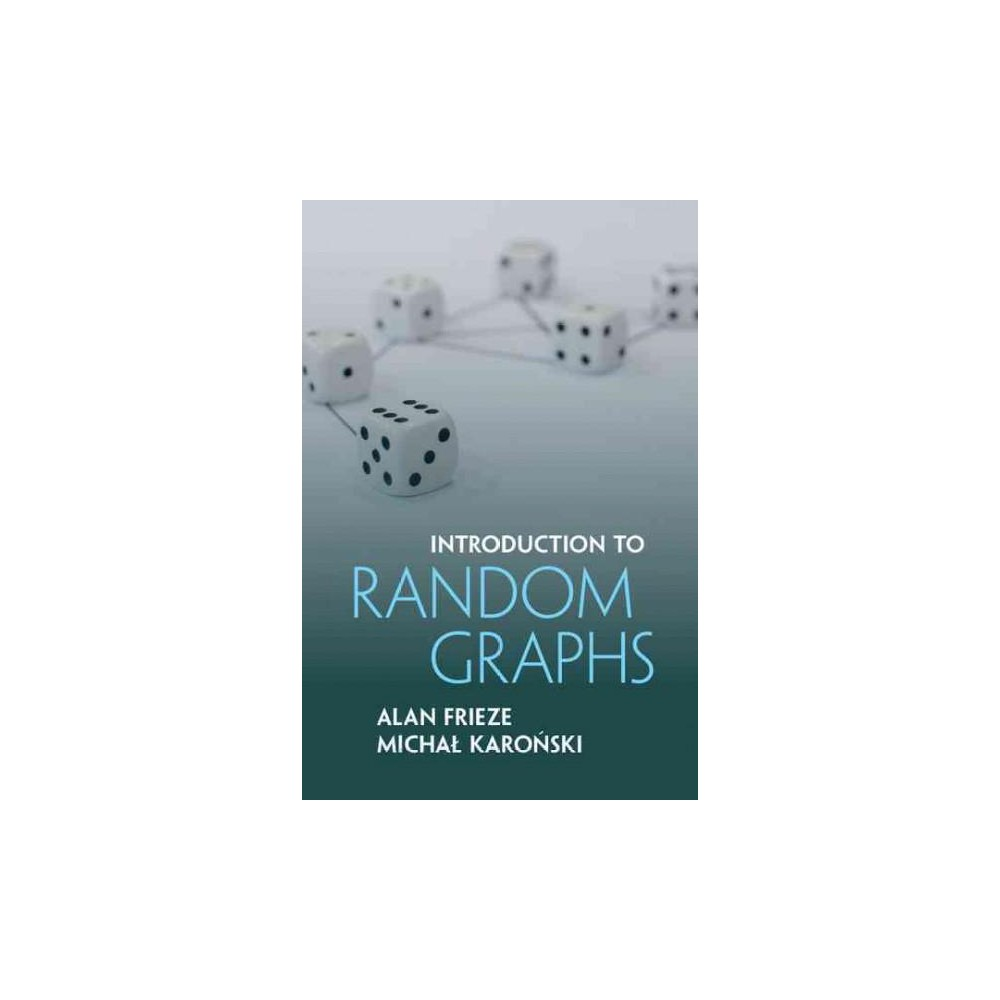 Introduction to Random Graphs (Hardcover) (Alan Frieze)