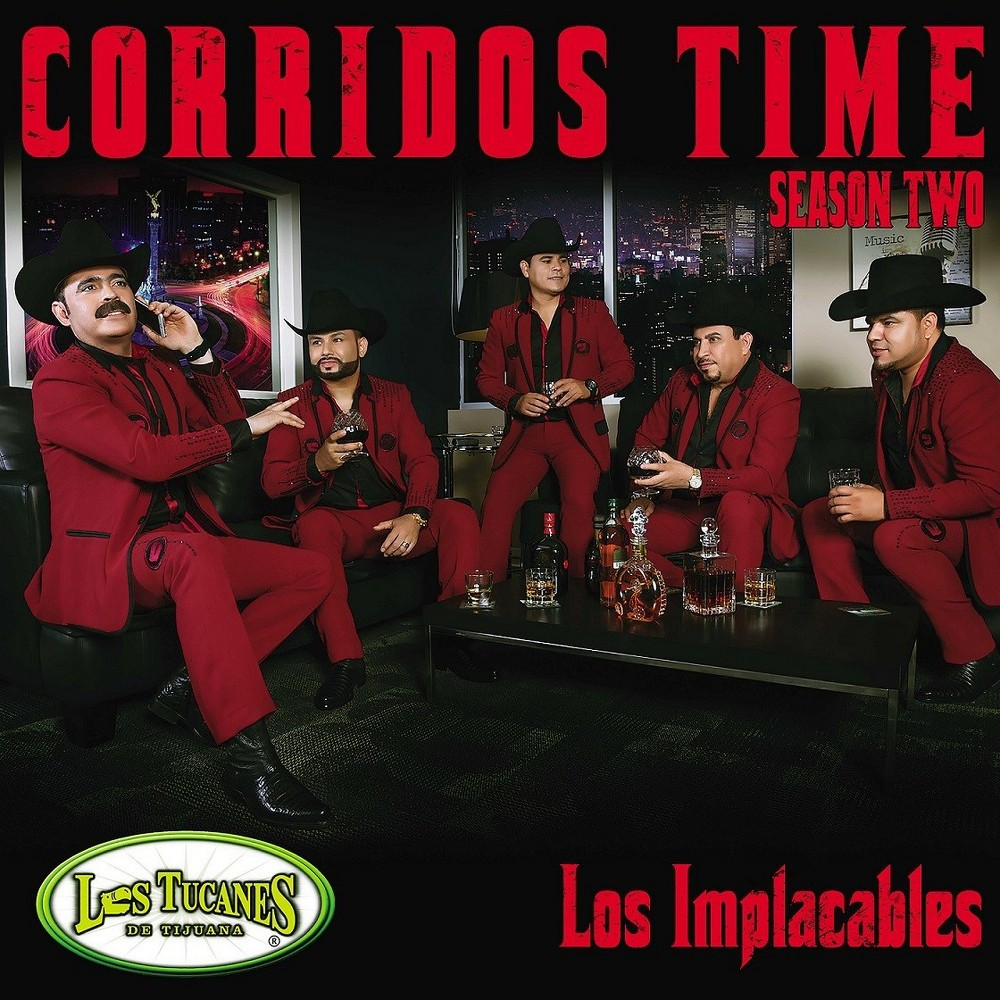 Los Tucanes De Tijua - Corridos Time:Season Two Los Implacab (CD)