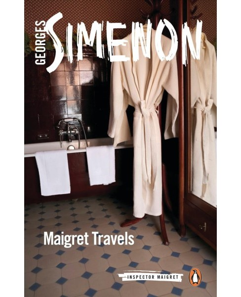 Maigret Travels -  (Inspector Maigret) by Georges Simenon (Paperback) - image 1 of 1