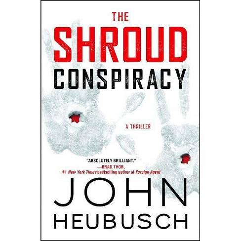 The Shroud Conspiracy - by  John Heubusch (Paperback) - image 1 of 1