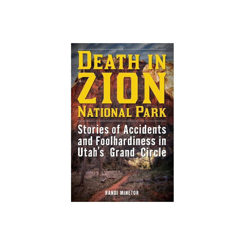 Death In Zion National Park By Randi Minetor Paperback