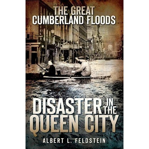 The Great Cumberland Floods - by  Albert L Feldstein (Paperback) - image 1 of 1