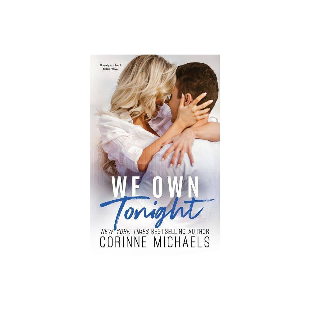 We Own Toht By Corinne Michaels Paperback