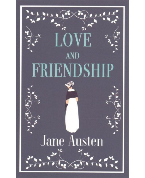 Love and Friendship : And Other Writings (Paperback) (Jane Austen) - image 1 of 1