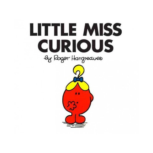 Little Miss Curious - (Mr. Men and Little Miss) by  Roger Hargreaves (Paperback) - image 1 of 1
