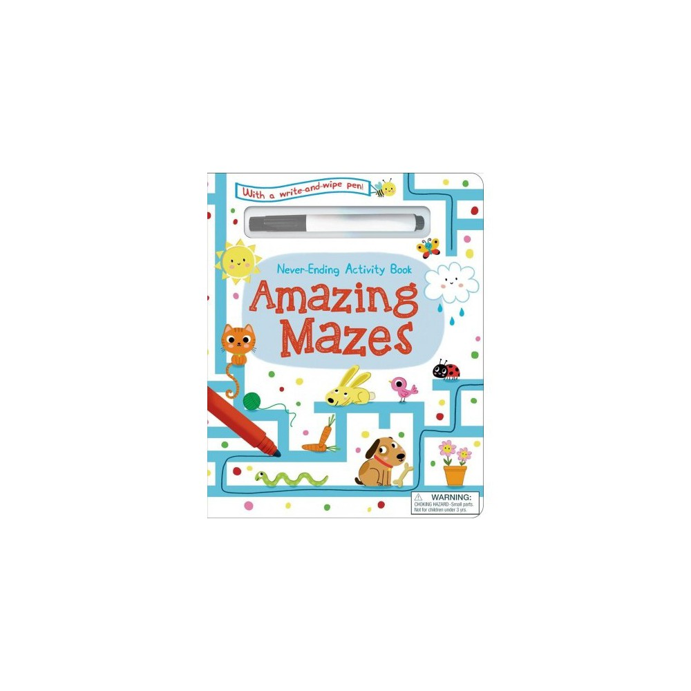 Never-Ending Activity Book : Amazing Mazes - Brdbk/Acc by Courtney Acampora (Hardcover)