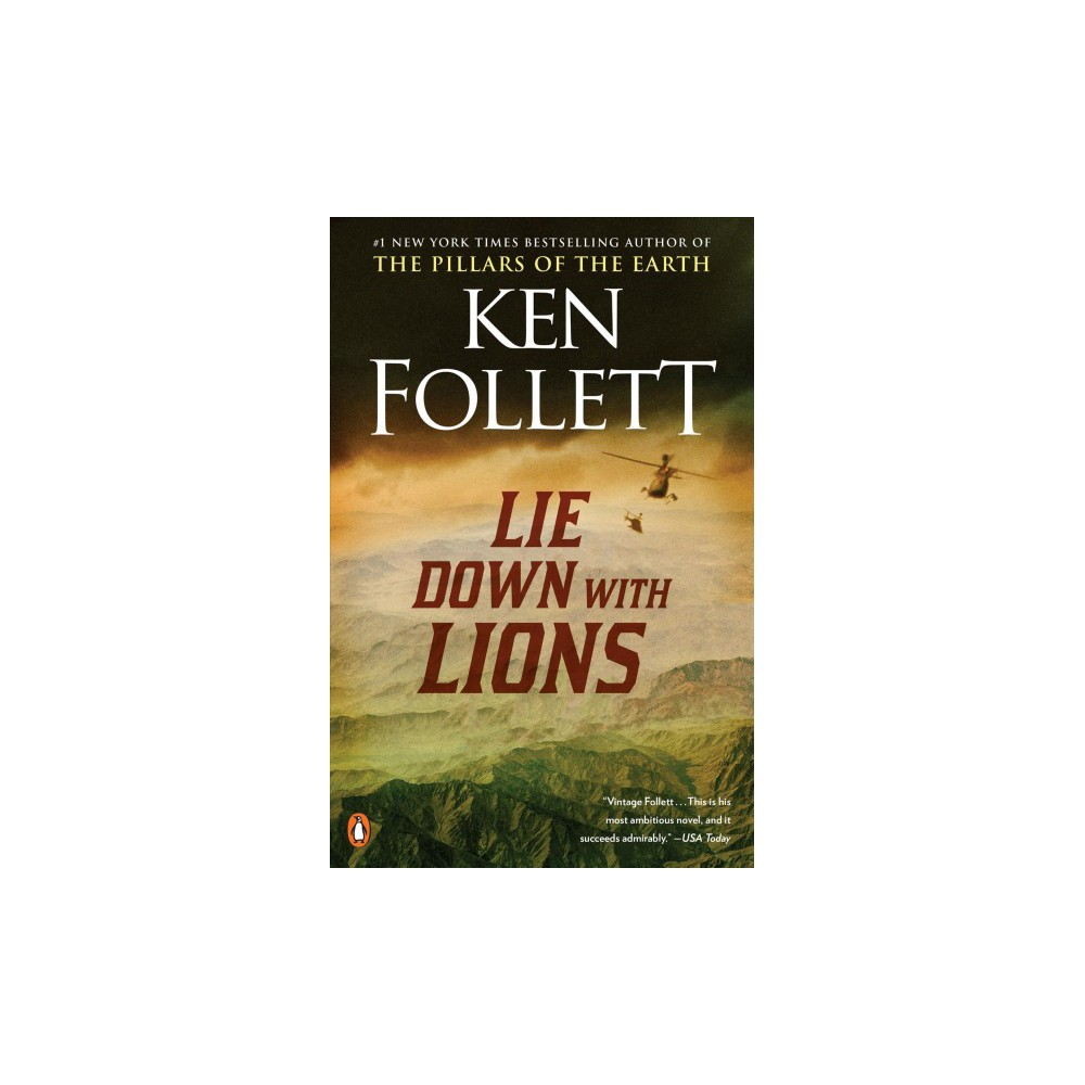 Lie Down With Lions - Reprint by Ken Follett (Paperback)