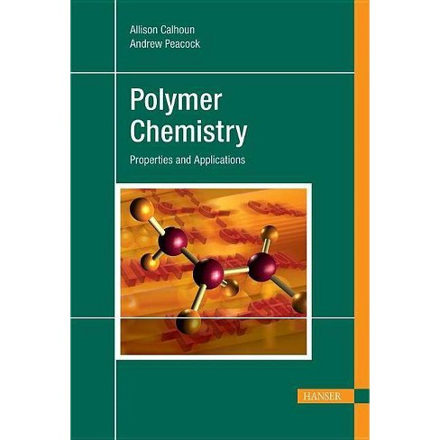 Polymer Chemistry - by  Andrew J Peacock (Hardcover) - image 1 of 1