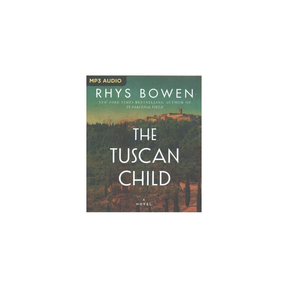 Tuscan Child - by Rhys Bowen (MP3-CD)