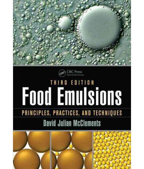 Food Emulsions : Principles, Practices, and Techniques (Revised) (Hardcover) (David Julian McClements) - image 1 of 1