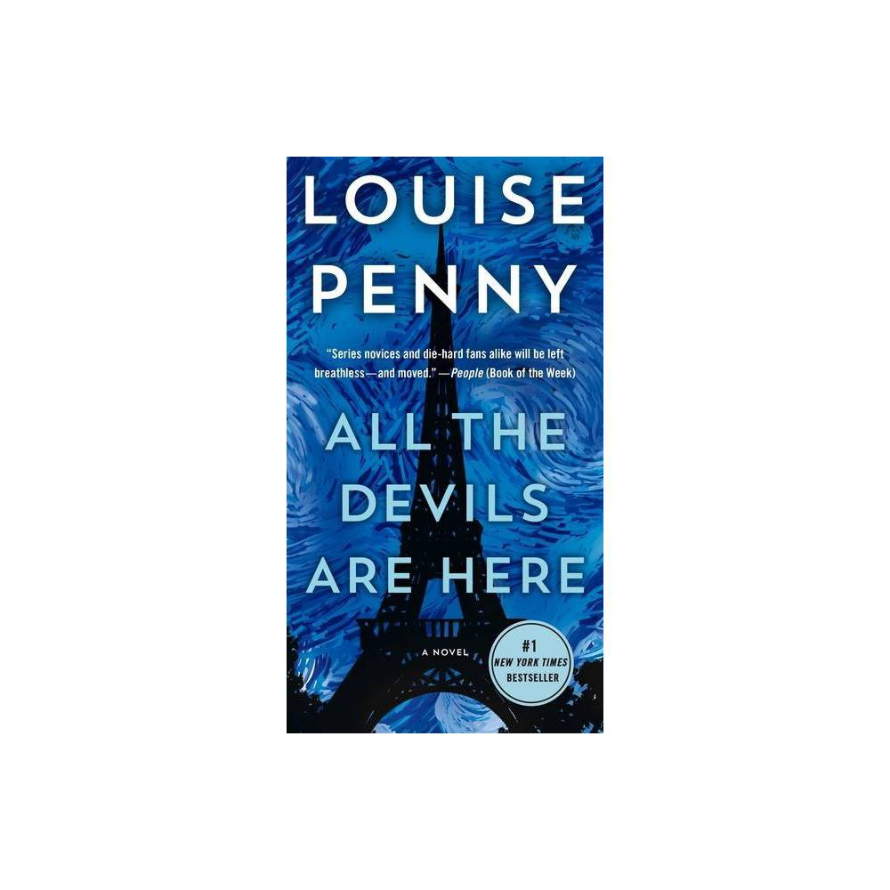 All The Devils Are Here Chief Inspector Gamache Novel 16 By Louise Penny Paperback