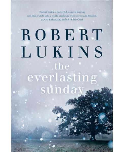 everlasting sunday -  by Robert Lukins (Paperback) - image 1 of 1