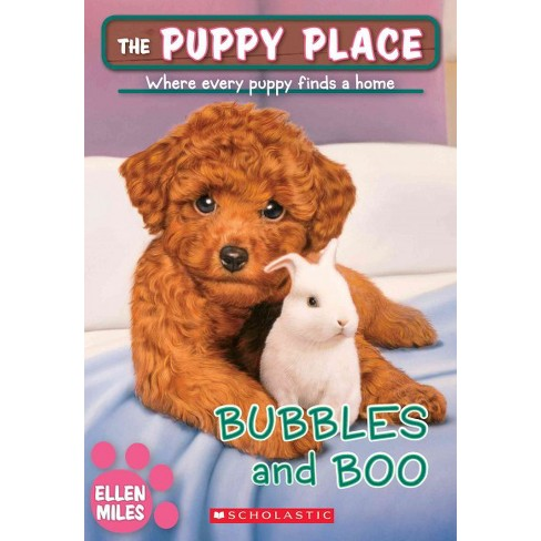 Bubbles and Boo (the Puppy Place #44) - by  Ellen Miles (Paperback) - image 1 of 1