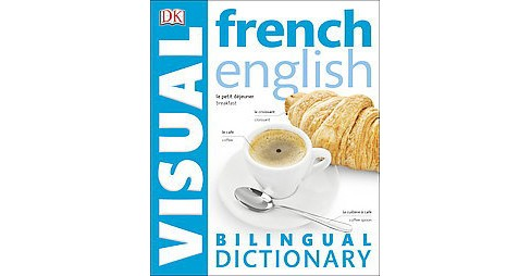 French - English Bilingual Visual Dictionary (Bilingual / Reprint) (Paperback) - image 1 of 1
