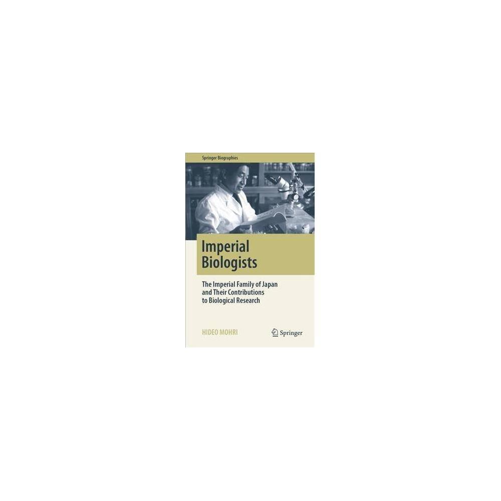 Tennouke to Seibutsugaku - (Springer Biographies) by Hideo Mohri (Hardcover)