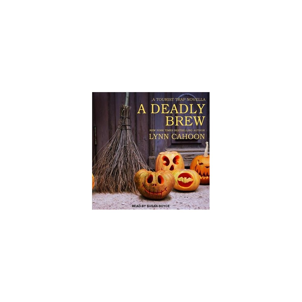 Deadly Brew - (Tourist Trap Mysteries) by Lynn Cahoon (MP3-CD)
