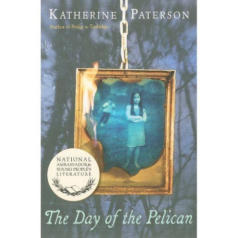 The Day of the Pelican - by  Katherine Paterson (Paperback) - image 1 of 1