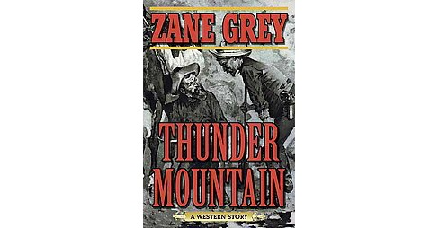 Thunder Mountain (Paperback) (Zane Grey) - image 1 of 1