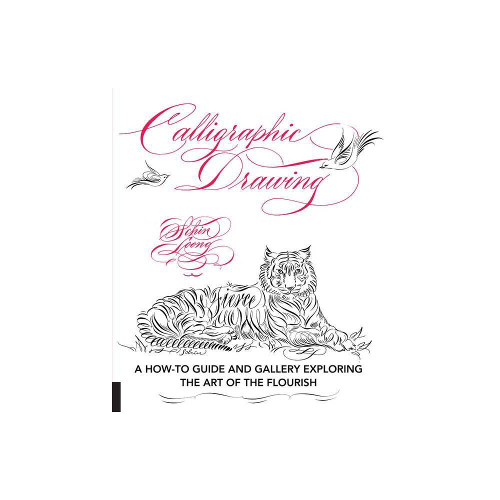 Calligraphic Drawing By Schin Loong Paperback