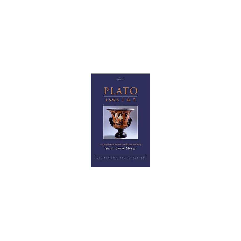 Plato Laws 1 & 2 - (Clarendon Plato) (Paperback)