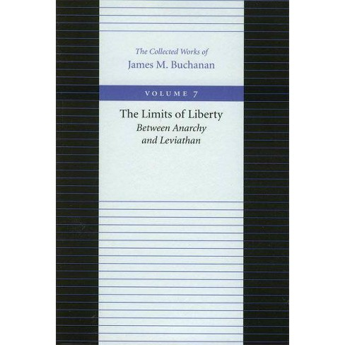 The Limits of Liberty - (Collected Works of James M. Buchanan) by  James M Buchanan (Paperback) - image 1 of 1