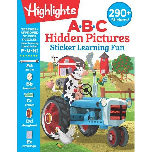 ABC Hidden Pictures Sticker Learning Fun - (Highlights(tm) Hidden Pictures Sticker Learning) (Paperback) - image 1 of 1
