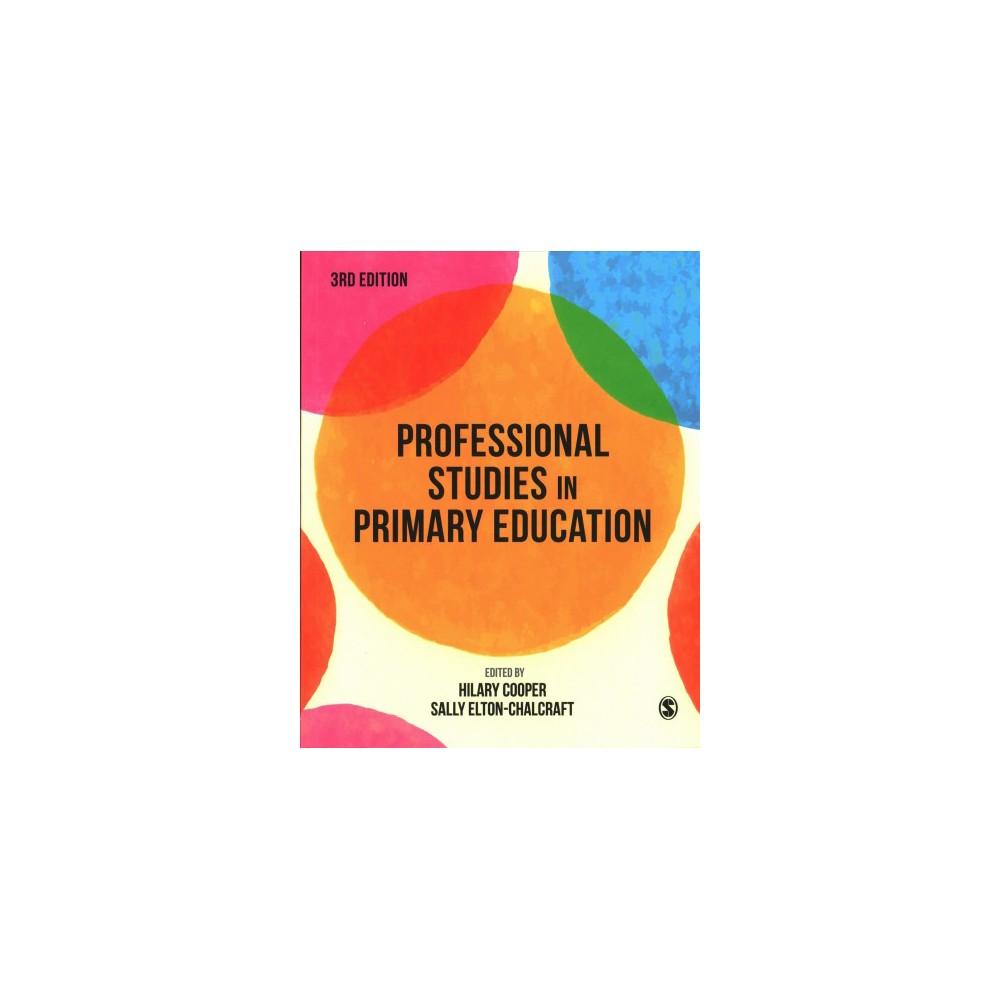 Professional Studies in Primary Education - (Paperback)