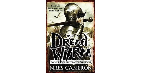 Dread Wyrm (Paperback) (Miles Cameron) - image 1 of 1