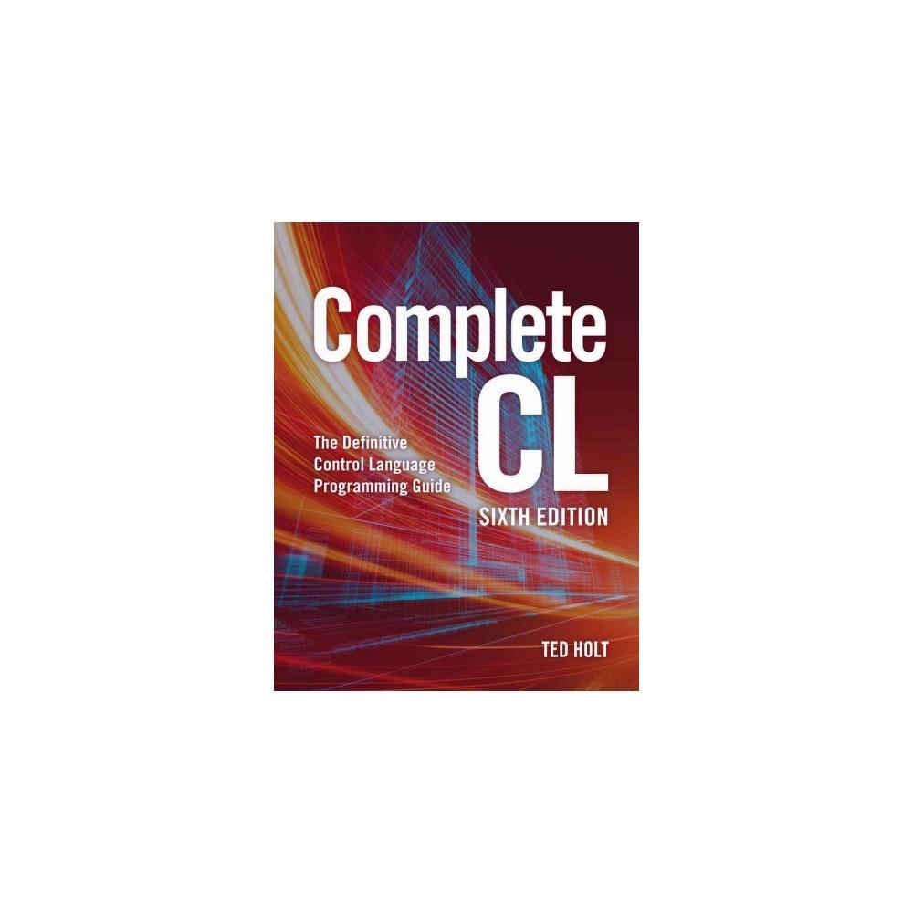 Complete Cl (Paperback) (Ted Holt)