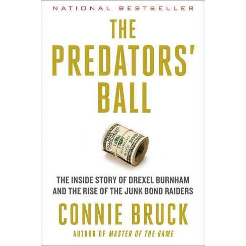 The Predators' Ball - by  Connie Bruck (Paperback) - image 1 of 1