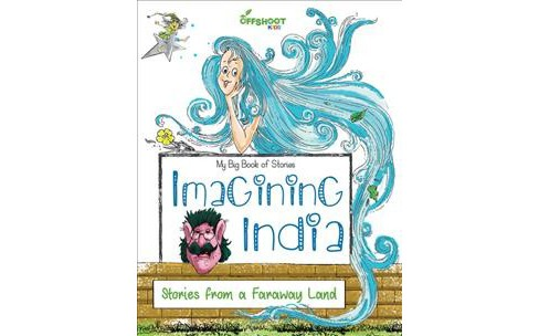 Imagining India : Stories from a Faraway Land -  (Paperback) - image 1 of 1