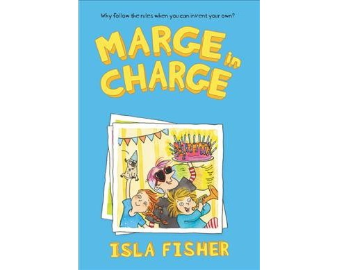 Marge in Charge -  Reprint (Marge in Charge) by Isla Fisher (Paperback) - image 1 of 1
