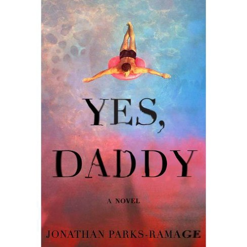 Yes, Daddy - by  Jonathan Parks-Ramage (Hardcover) - image 1 of 1