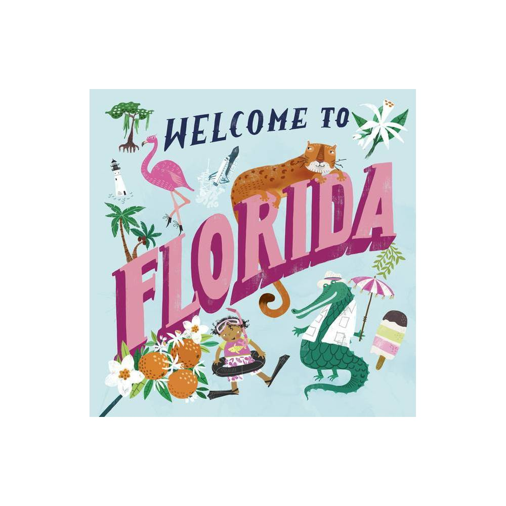 Welcome To Florida Welcome To Hardcover