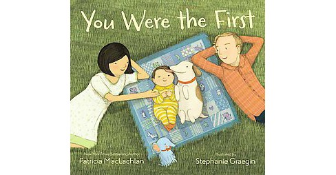 You Were the First (School And Library) (Patricia MacLachlan) - image 1 of 1